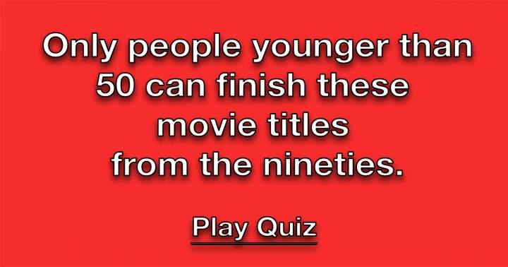 90's Movie Title Quiz